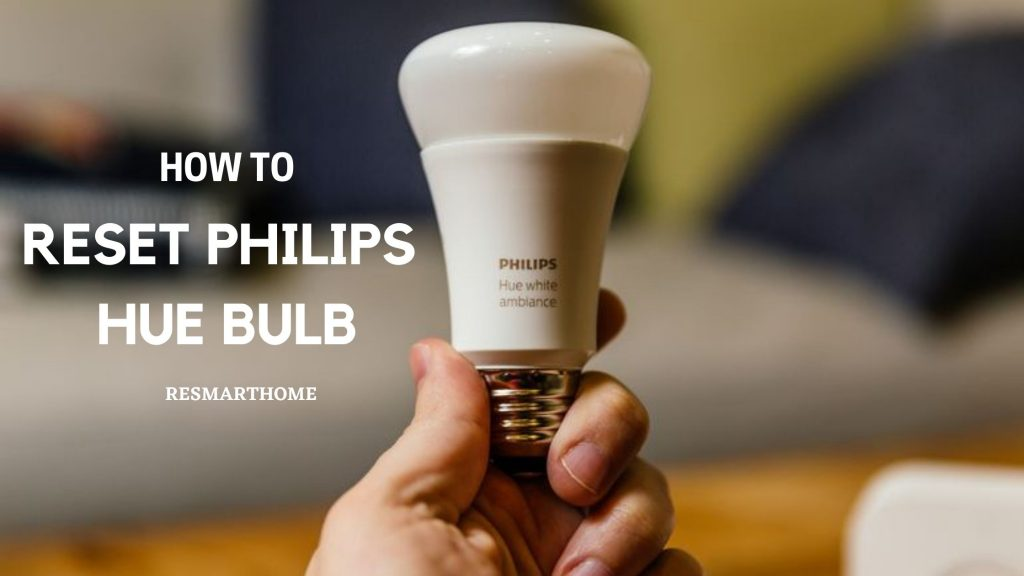 How To reset philips hue bulb